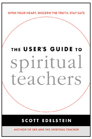 The User's Guide to Spiritual Teachers.