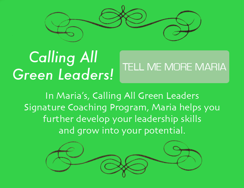 Calling all green leaders signature coaching program.