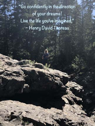 """Go confidently in the direction of your dreams. Live the life you've imagined,"" Henry David Thoreau"